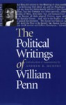The Political Writings of William Penn - William Penn