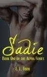 Sadie - E.L. Todd, Kris Kendall