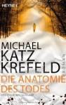 Die Anatomie des Todes (Taschenbuch) - Michael Katz Krefeld, Knut Krüger