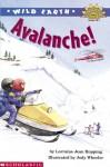 Wild Earth: Avalanches (level 4) - Lorraine Jean Hopping, Jody Wheeler