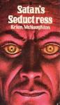 Satan's Seductress - Brian McNaughton