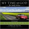 My Time with God for Daily Drives: 20 Personal Devotions to Refuel Your Busy Day - Thomas Nelson Publishers