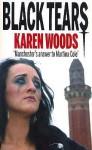 Black Tears - Karen Woods