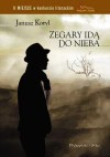 Zegary idą do nieba - Janusz Koryl