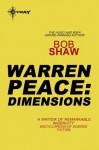 Warren Peace: Dimensions: Warren Peace Book 2 - Bob Shaw