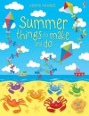 Summer Things to Make and Do. Leonie Pratt - Leonie Pratt