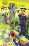 Sniffy the Sniffer Dog (Start Up) - Krista Bell, Craig Smith