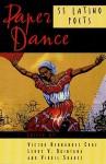 Paper Dance: 55 Latino Poets - Victor Hernandez Cruz, Leroy V. Quintana