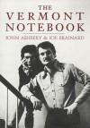 The Vermont Notebook - John Ashbery, Joe Brainard