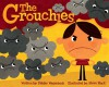 The Grouchies - Debbie Wagenbach, Steve Mack