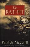 The Rat-Pit - Patrick MacGill
