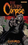 The Living Corpse: Exhumed Tp - Ken Haeser, Buz Hasson