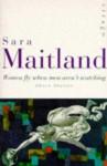 Women Fly When Men Aren't Watching: Short Stories - Sara Maitland