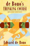 de Bono's Thinking Course - Edward De Bono