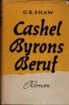 Cashel Byrons Beruf - George Bernard Shaw