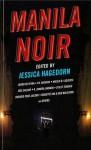Manila Noir - Jessica Hagedorn, Gina Apostol