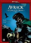 Skorpio presenta: Avrack -el Señor de los Halcones- - Ricardo Barreiro, Enrique Breccia