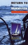 Return to Murmansk - Henry Swain, John Woodward