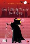 Suche bissigen Vampir fürs Leben - Kimberly Raye