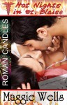 Roman Candles (Hot Nights in St. Blaise Book #7) - Maggie Wells