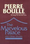 The Marvelous Palace and Other Stories - Pierre Boulle, Margaret Giovanelli