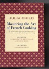 Mastering the Art of French Cooking Box Set (Vol. 1 & 2) - Julia Child, Louisette Bertholle, Simone Beck