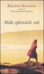 Mille splendidi soli - Khaled Hosseini, Isabella Vaj
