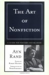 The Art of Nonfiction: A Guide for Writers and Readers - Ayn Rand, Robert Mayhew, Peter Schwartz