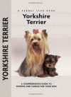 Yorkshire Terrier (Comprehensive Owner's Guide) - Rachel Keyes