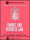 CPS Examination Review Finance and Business Law - Betty L. Schroeder, John E Lewis, Sally A. Webber