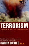 Terrorism: Inside A World Phenomenon - Barry Davies