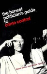 The Honest Politician's Guide to Crime Control - Norval Morris, Gordon J. Hawkins
