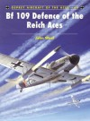 Bf 109 Defence of the Reich Aces - John Weal