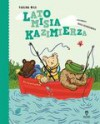 Lato misia Kazimierza - Paulina Wilk