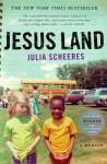 Jesus Land: A Memoir - Julia Scheeres