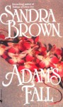 Adam's Fall - Sandra Brown