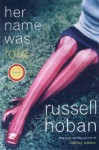 Her Name Was Lola: A Novel - Russell Hoban