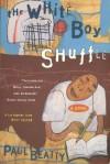 White Boy Shuffle - Paul Beatty