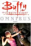 Buffy the Vampire Slayer: Omnibus, Vol. 2 - Joss Whedon