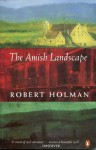 The Amish Landscape - Robert Holman