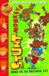 Stunt Monkeys: Four Boys Go Ape (Stunt Monkeys) - Martin Chatterton