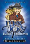Max & Joey: Buddy Detectives: The Case of the Hit and Run Driver - Glo Jenkins Brown, Bill Young