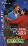 Fifty Ways to Say I'm Pregnant - Christine Rimmer