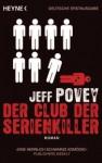 Der Club Der Serienkiller - Jeff Povey, Frank Dabrock