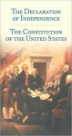 The Declaration of Independence: The Constitution of the United States - Matthew Spalding