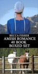 Amish Romance 40 Book Boxed Set (Amish Romance) - Becca Fisher