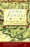 Come Sunday - Bradford Morrow