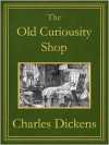 The Old Curiosity Shop - Hablot Knight Browne, Charles Dickens