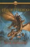 El Heroe Perdido (the Lost Hero) - Rick Riordan, Ignacio Gómez Calvo