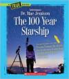 The 100 Year Starship - Mae Jemison, Dana Meachen Rau